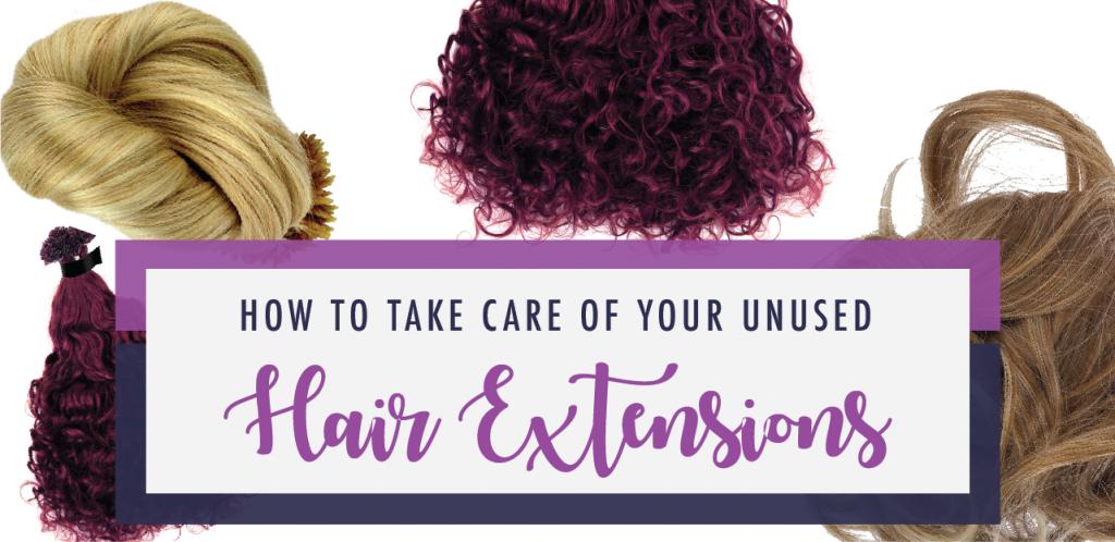 ¿Cómo cuidar tus extensiones de cabello sin usar?